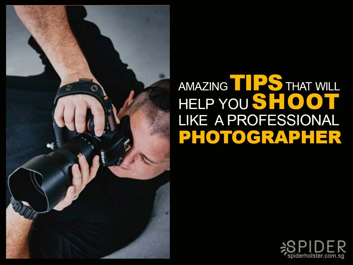 Amazing-Tips-that-will-Help-You-Shoot-like-a-Professional-Photographer.jpg